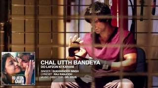 Chal Utth Bandeya Full Audio Song | DO LAFZON   - YouTube