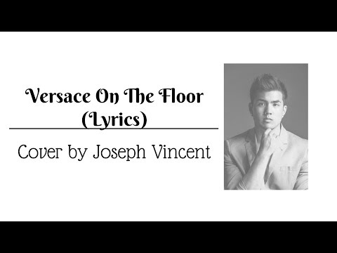 Versace On The Floor - Bruno Mars | Cover By Joseph Vincent (Lyrics) Mp3