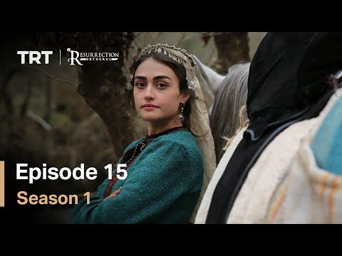 Resurrection Ertugrul Season 1 Episode 15 - Resurrection