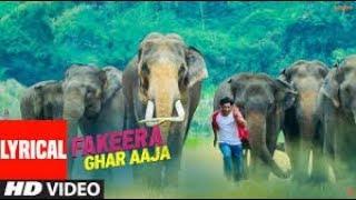 LYRICAL VIDEO SONG : Fakeera Ghar Aaja I   - YouTube