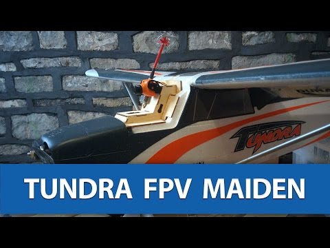 just-chilling-hobbyking-durafly-tundra-fpv-maiden-flight