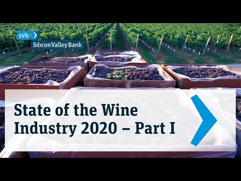 2020 SVB State of the Wine Industry - Part 1