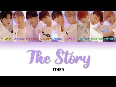 1THE9(원더나인) - 우리들의 이야기(The Story) [Han/Rom/Eng] [Color Coded Lyrics]