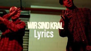 Wir Sind Kral   Ezhel & Ufo361 (Official HQ Lyrics) (Text)