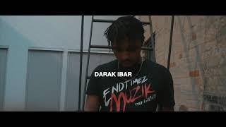 Darak IBar   Endtimez Ambitionz (Prod. By BANDIT LUCE)