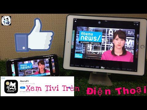 Ứng Dụng Xem Tivi trên Di Động AbemaTV/Chương trình Nhật Bản