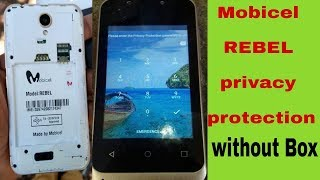 how to remove privacy protection password on mobicel rebel