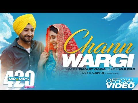 Download Chann Wargi ( Full Song ) - Ranjit Bawa | Mr & Mrs 420 Returns | New Songs 2018 | Lokdhun HD Mp4 3GP Video and MP3