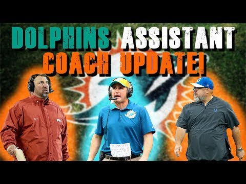Miami Dolphins Assistant Coach Update!