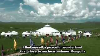 Video : China : A trip to Inner Mongolia 内蒙古 province