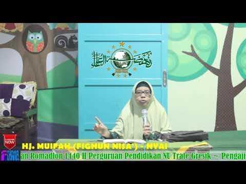 Pengajian Ramadhan 1440 H 27 Mei 2019 Nyai Hj. Muifah (Fighun Nisa') 3