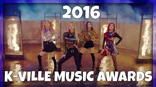 THE 2016 K-VILLE MUSIC AWARDS | WINNER