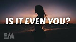 Hannah Jane Lewis - Is It Even You? (Lyrics) - YouTube