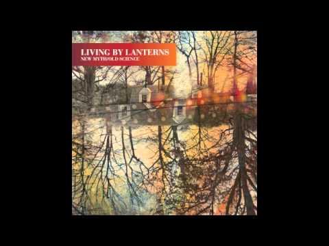 Living By Lanterns -