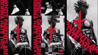 "Saint Jhn    ""White Parents Are Gonna Hate This"" (Official Audio)"