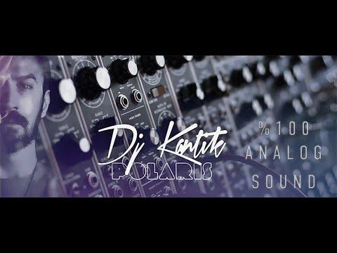 Dj Kantik - Polaris (Original) %100 Analog Sound