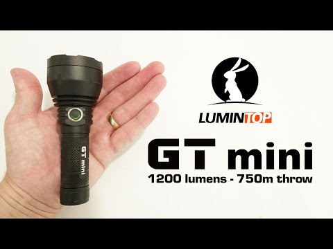 Lumintop GT mini - better than its big brother!!!