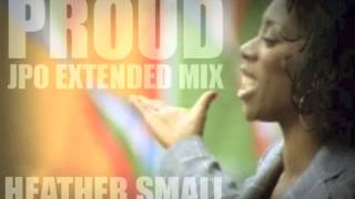 Proud (Extended Mix) - Heather Small