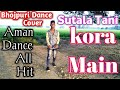 Sutala Tani  kora Mein Khesari lal Yadav Superhit Song Dance Cover By Aman video download