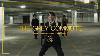 """Nation of Language – """"The Grey Commute"""""""