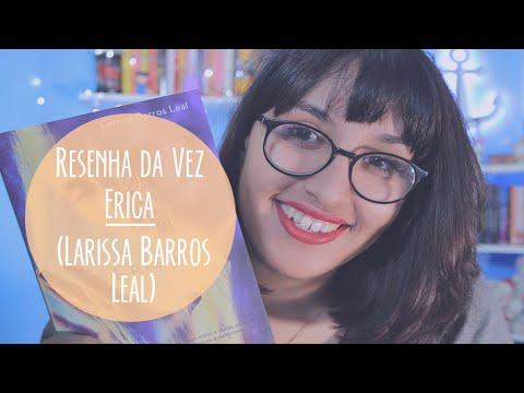 RESENHA: Érica (Larissa Leal) | por Carol Sant
