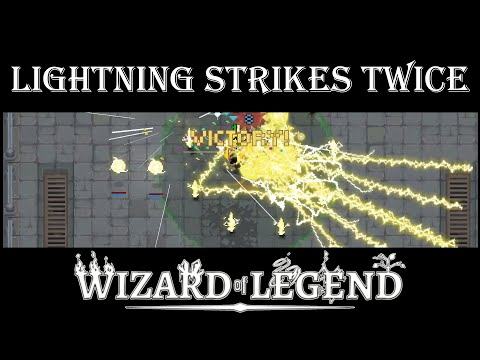 Lightning Strikes Twice - Wizard of Legend