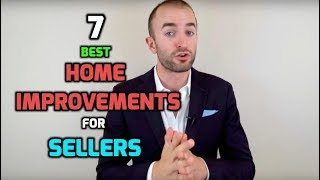Best Home Improvements For Resale | 7 Home Improvements To INCREASE Property Value