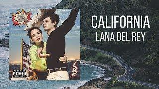 Lana Del Rey   California (Lyric Video)