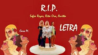 Sofia Reyes   R.I.P. (feat. Rita Ora & Anitta) LETRA