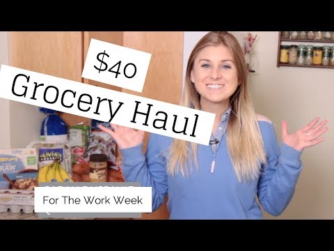 Video Healthy $40 Grocery Haul For Work Week: Meal Plan Included | HAUL