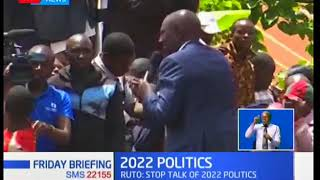 DP William Ruto urges Kenyans to refrain from discussing the 2022 politics while at Kirinyaga