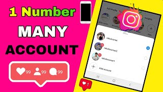 Create Multiple Instagram accounts from same mobile number 2020