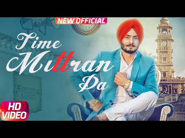 Time Mittran Da Full Video Song HD |  Hapee Boparai | Latest Punjabi Song 2017