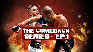 The EA Sports UFC 3 Comeback Series - Episode 1