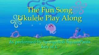 Fun Song Ukulele Play Along