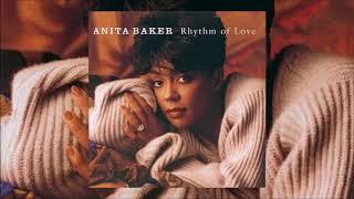 Rhythm Of Love ♫ Anita Baker