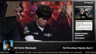 Pro Tour Magic Origins Day 1 Draft: Yuuya Watanabe