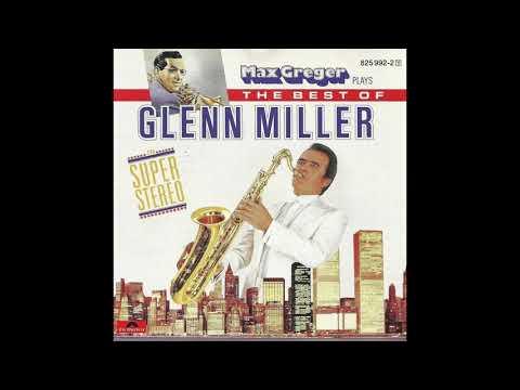 Max Greger - The Best Of Glenn Miller