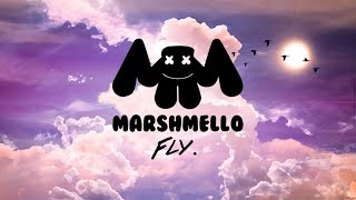 Marshmello   Fly Ft. Leah Culver (Original Mix) [LYRICS]