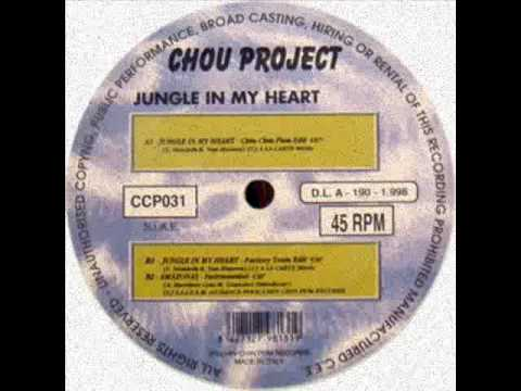 CHOU PROJECT - Jungle In My Heart (Factory Team Edit) 1998