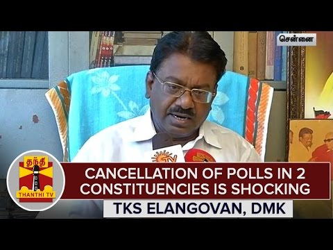 ECs-Decision-On-Cancellation-Of-Polls-in-2-Constituencies-is-Shocking--TKS-Elangovan