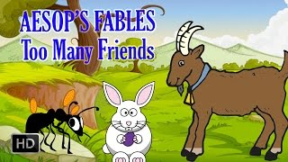 Aesop's Fables - Too Many Friends - Short Stories for Children