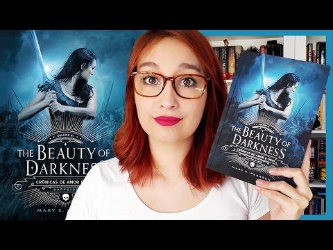 The Beauty of Darkness (Mary E. Pearson) + parte com spoilers | Resenhando Sonhos