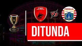BREAKING NEWS : Laga PSM Makasar vs Persija Jakarta Ditunda