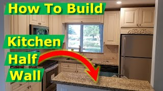Open Concept Kitchen Living Room Ideas: How To Build Half Wall