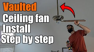 Vaulted Ceiling Fan Install | 4 Foot Down Rod | THE HANDYMAN |