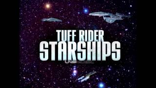 Tuff Rider   Starships Supa Nani Remix Edit
