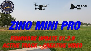 Hubsan Zino Mini Pro Firmware Update 1.2.9 - A Lot Of Things Work Now!