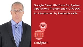 Google Cloud Platform for Systems Operations Professionals CPO200