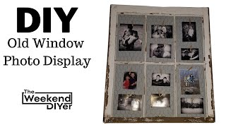EASY DIY Old Window Photo Display